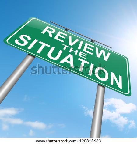 Illustration depicting a roadsign with a review the situation concept. White background. - stock photo