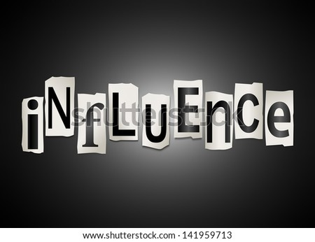 Illustration depicting a set of cut out printed letters arranged to form the word influence. - stock photo