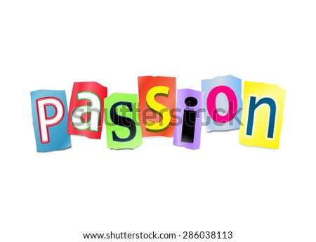 Illustration depicting a set of cut out printed letters arranged to form the word Passion. - stock photo