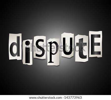 Illustration depicting a set of cut out printed letters formed to arrange the word dispute. - stock photo