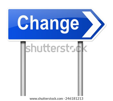 Illustration depicting a sign with a change concept. - stock photo