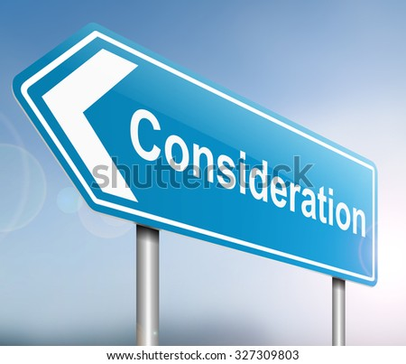 Illustration depicting a sign with a consideration concept. - stock photo
