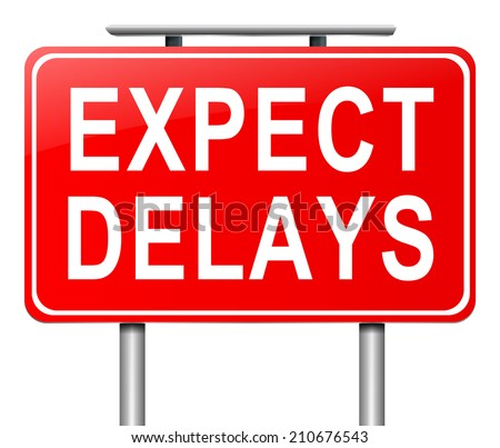 Illustration depicting a sign with a delay concept. - stock photo