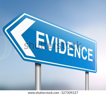 Illustration depicting a sign with an evidence concept. - stock photo