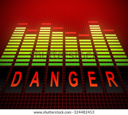 Illustration depicting graphic equalizer levels with a danger concept. - stock photo