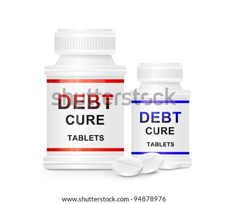 Illustration depicting two medication containers with the words 'debt cure tablets' on the front with white background and a few tablets in the foreground. - stock photo