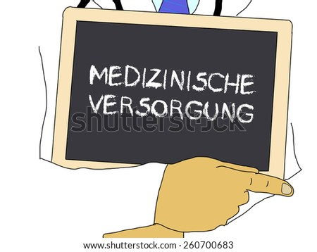 Illustration: Doctor shows information: Health care in german - stock photo