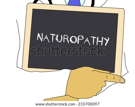 Illustration: Doctor shows information: naturopathy - stock photo