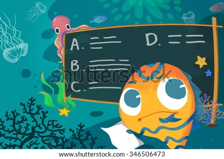Illustration for Children: In the Sea School, The Little Fish is Thinking How to do this Homework. Realistic Fantastic Cartoon Style Story / Scene / Wallpaper / Background / Card Design. - stock photo
