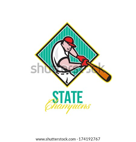 Illustration of a american baseball player batter hitter batting with bat inside diamond shape done in cartoon style with words State Champions. - stock photo