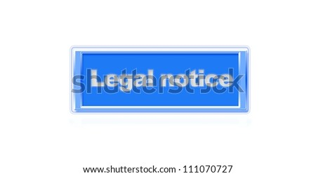Illustration of a button to legal notice. - stock photo