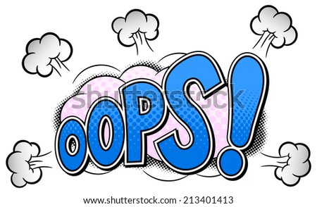 illustration of a comic sound effect oops - stock photo