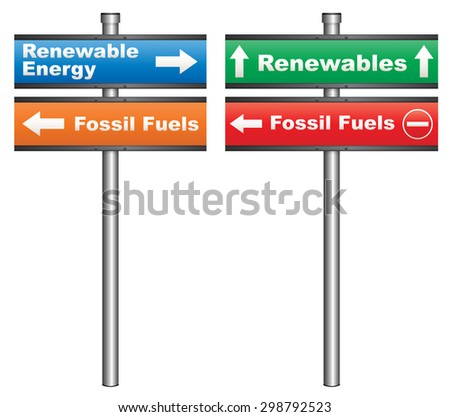 Illustration of a conceptual signboard about renewable energy sources vs fossil fuels - stock photo