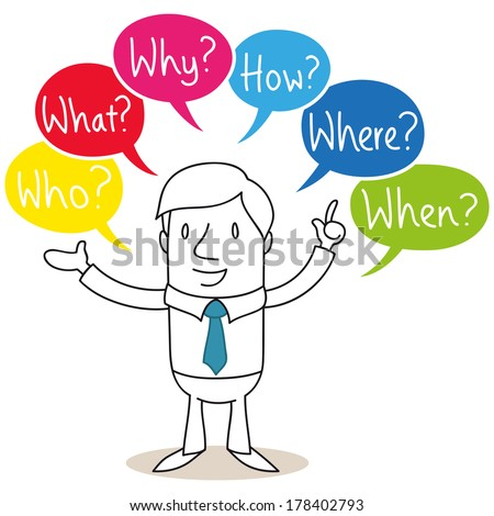 Illustration of a monochrome cartoon character: Businessman with colorful speech bubbles asking who, where, what, how, why, when. - stock photo