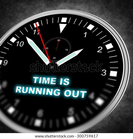 """Illustration of a watch with text """"TIME IS RUNNING OUT"""" - stock photo"""