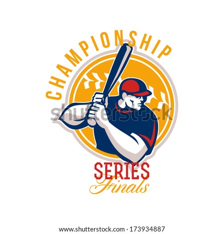 Illustration of an american baseball player batter hitter batting set inside circle facing side done in retro style with words Championship Series Finals. - stock photo