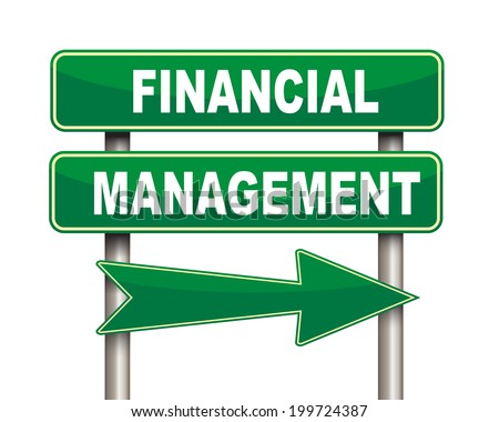 Illustration of green arrow and road sign of Financial management - stock photo