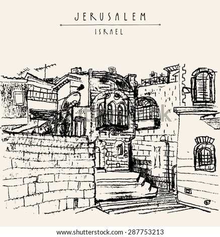 Illustration of stone walls in Jerusalem old city, Israel. Buildings, stairs, windows, balcony. Postcard template. Grungy freehand background with copy space for your text. Hand lettered title - stock photo