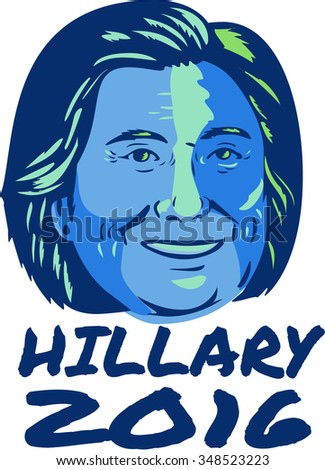Illustration showing Democrat presidential candidate Hillary Clinton with words Hillary 2016 done in retro style. - stock photo