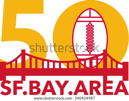 Illustration showing number 50 with American football and golden gate bridge with words San Francisco Bay area for the pro football championship. - stock photo