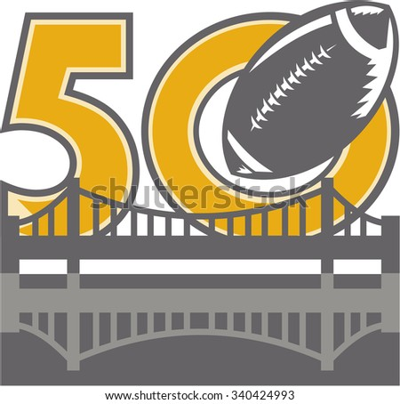 Illustration showing number 50 with American football ball flying over San Francisco Bay area Golden Gate bridge for the pro football championship. - stock photo