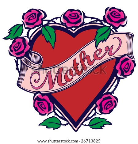 "Illustration with ""Mother"" text on a scroll overlaying a red heart surrounded by pink roses with green leaves in a Tattoo style design. - stock photo"