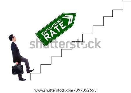 Image of male worker stepping upward on the stairs with employment rate text and upward arrow, isolated on white background - stock photo