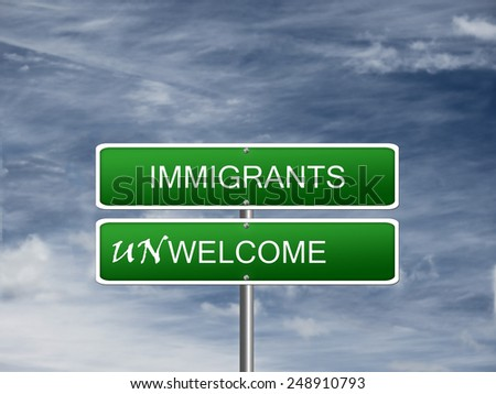 Immigrants unwelcome multiculturalism diversity stop sign crisis Europe. - stock photo