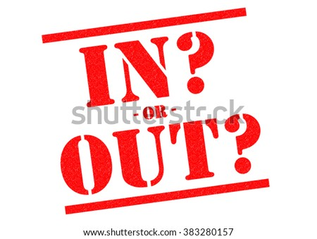 IN OR OUT? red Rubber Stamp over a white background. - stock photo