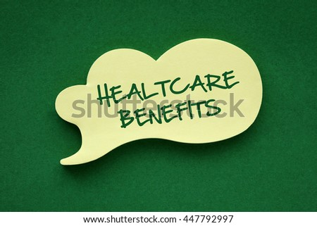 In the speech balloon on a green background Health Care Benefits  writes - stock photo