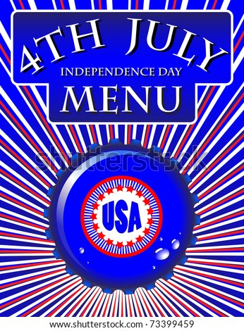 Independence Day Menu template - bottle cap on Stars & Stripes background. Also available in vector format. - stock photo