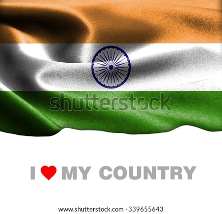 India waving flag with Text I Love My Country - stock photo