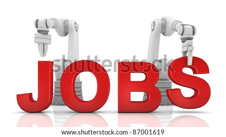 Industrial robotic arms building JOBS word on white background - stock photo
