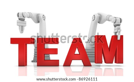 Industrial robotic arms building TEAM word on white background - stock photo