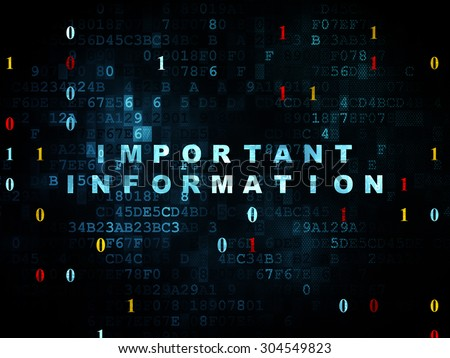 Information concept: Pixelated blue text Important Information on Digital wall background with Binary Code, 3d render - stock photo