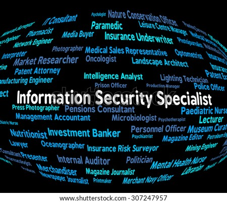 Information Security Specialist Meaning Skilled Person And Pro - stock photo