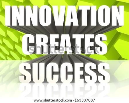 Innovation creates success - stock photo