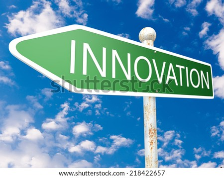 Innovation - street sign illustration in front of blue sky with clouds. - stock photo