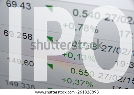 "Inscription ""Initial public offering (IPO)"" on PC screen Financial data on background. - stock photo"