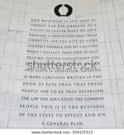 Inscription on the northeast quadrant of the Jefferson Memorial in Washington, DC.  Passages were selected from multiple writings drafted by Thomas Jefferson. - stock photo