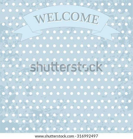inscription welcome in pastel colors - stock photo