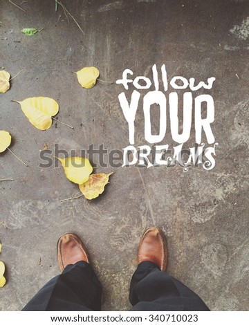 Inspirational motivating quote - stock photo