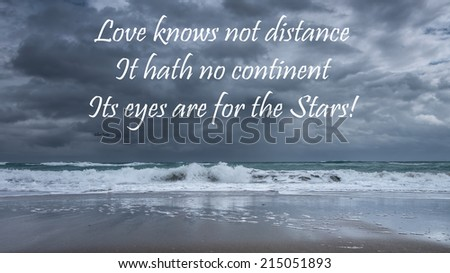 Inspirational quote about life, love, and soul by Gilbert Parker  on a beautiful stormy seascape background - stock photo