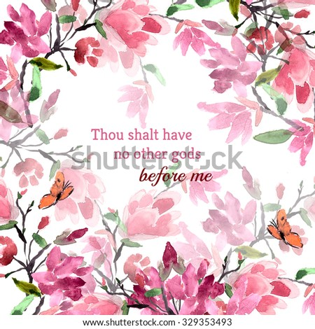 Inspirational Quote Testament of the Bible in the background flowers for your home - stock photo