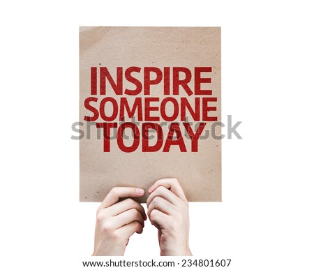 Inspire Someone Today card isolated on white background - stock photo