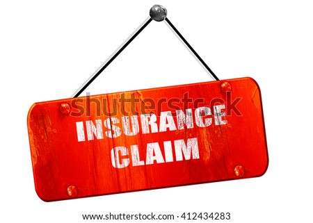 insurance claim, 3D rendering, vintage old red sign - stock photo