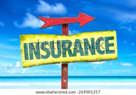 Insurance sign with beach background - stock photo