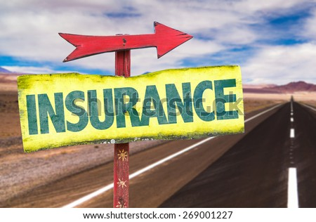 Insurance sign with road background - stock photo