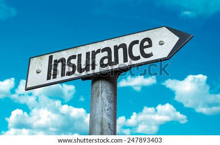Insurance sign with sky background - stock photo