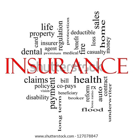 Insurance Word Cloud Concept in red and black with great terms such as and more. - stock photo